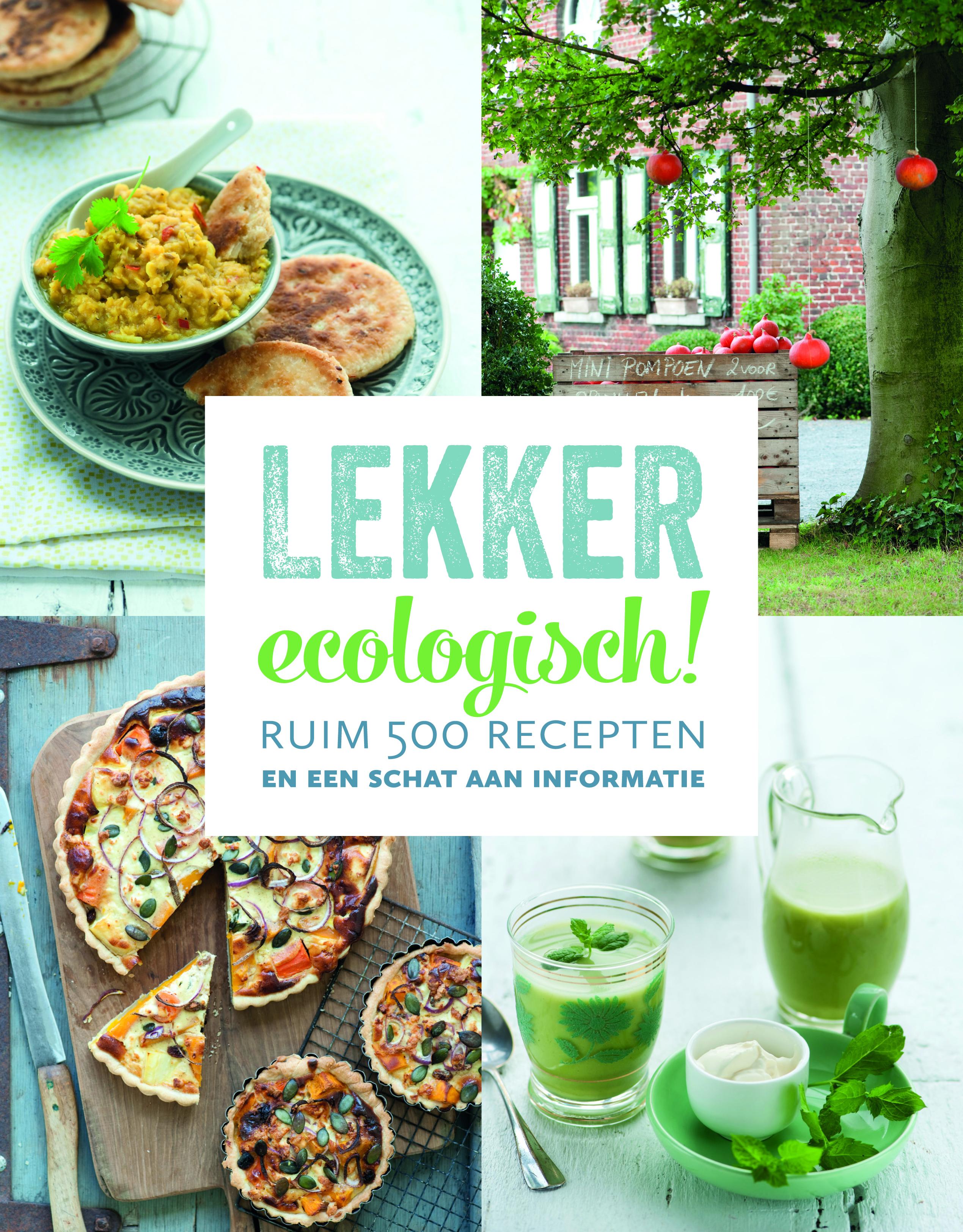 Groene Keuken Recepten : Lekker ecologisch! kost ?39,75 en vind je in de boekhandel of bij