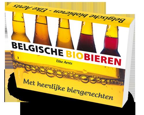 Belgische Biobieren, met heerlijke biergerechten - Elke Aerts