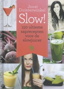 Slow! - Joost Duisterwinkel | Recensie door De Groene Keuken
