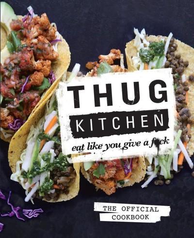 Recensie Thug Kitchen | De Groene Keuken
