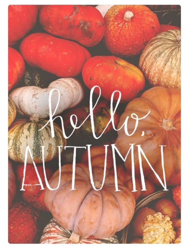 Hello Autumn
